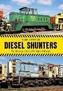 Kartonierter Einband Diesel Shunters von Hugh Llewelyn
