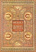 Kartonierter Einband Mosaics in Roman Britain von Anthony Beeson