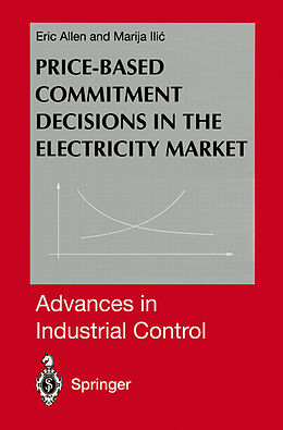 Kartonierter Einband Price-Based Commitment Decisions in the Electricity Market von Marija Ilic, Eric Allen
