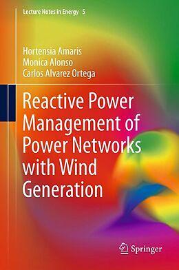 E-Book (pdf) Reactive Power Management of Power Networks with Wind Generation von Hortensia Amaris, Monica Alonso, Carlos Alvarez Ortega