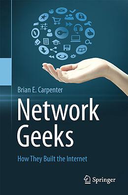 Kartonierter Einband Network Geeks von Brian E Carpenter