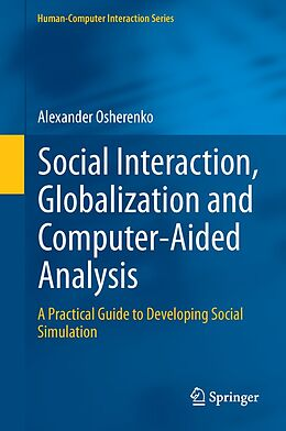 E-Book (pdf) Social Interaction, Globalization and Computer-Aided Analysis von Alexander Osherenko