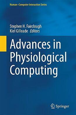 E-Book (pdf) Advances in Physiological Computing von Stephen H. Fairclough, Kiel Gilleade