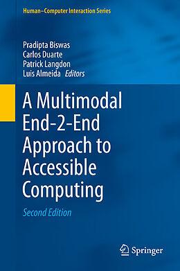 E-Book (pdf) A Multimodal End-2-End Approach to Accessible Computing von