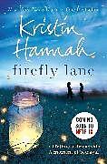 Kartonierter Einband Firefly Lane von Kristin Hannah