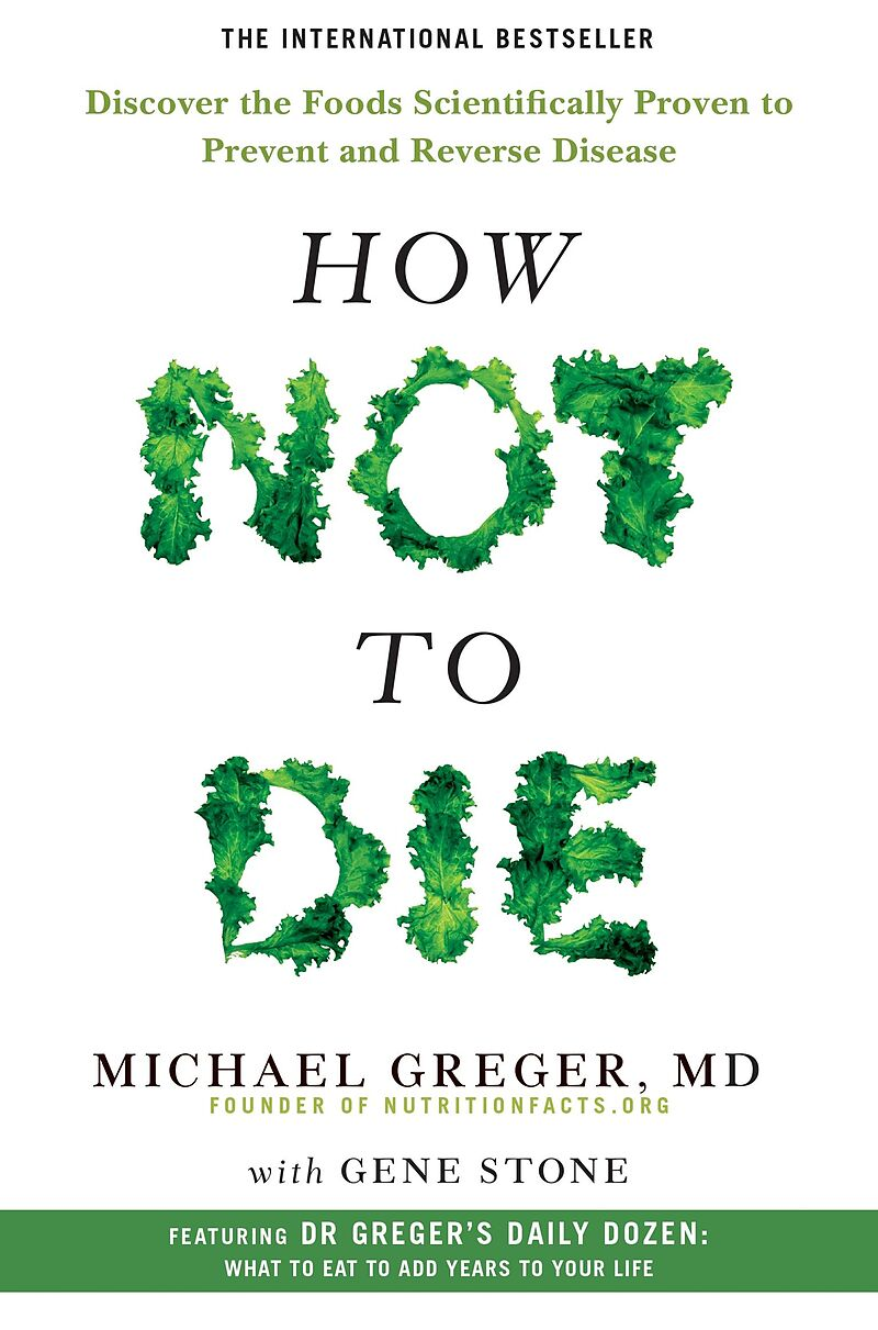 How Not To Die - Michael Greger, Gene Stone - Englische eBooks ...
