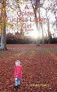 Fester Einband A Golden Fuchsia-Laden Girl von Richard Rydon