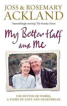 E-Book (epub) My Better Half and Me von Rosemary Ackland, Joss Ackland