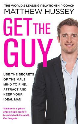E-Book (epub) Get the Guy von Matthew Hussey