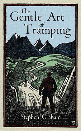 E-Book (epub) The Gentle Art of Tramping von Stephen Graham