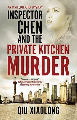 eBook (epub) Inspector Chen and the Private Kitchen Murder de Xiaolong Qiu