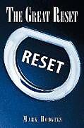 Couverture cartonnée The Great Reset de Mark Hodgins
