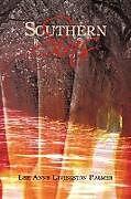 Kartonierter Einband Southern Sins von Lee Anne Livingston Palmer