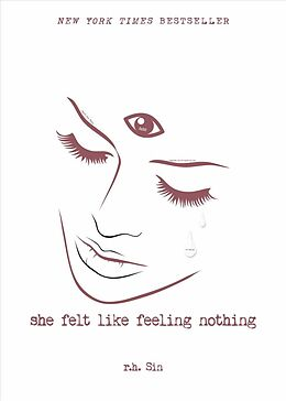 Kartonierter Einband She Felt Like Feeling Nothing von r.h. Sin