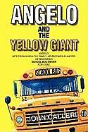 Kartonierter Einband Angelo and the Yellow Giant von John Calleri