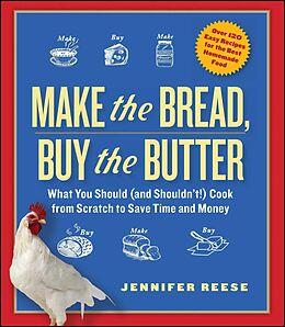 E-Book (epub) Make the Bread, Buy the Butter von Jennifer Reese