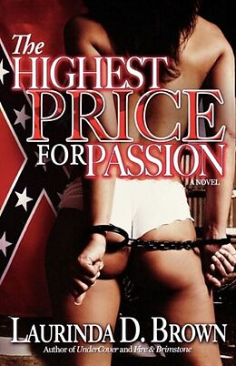 E-Book (epub) The Highest Price for Passion von Laurinda D. Brown