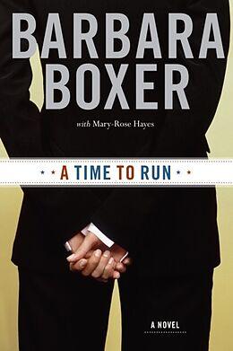 E-Book (epub) Time to Run von Barbara Boxer
