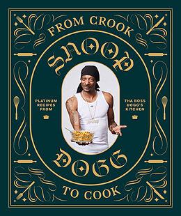 Livre Relié From Crook to Cook de Snoop Dogg