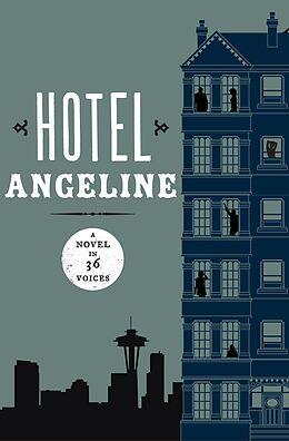 E-Book (epub) Hotel Angeline von Garth Stein, Frances Mccue, Suzanne Selfors
