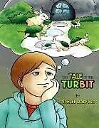 Kartonierter Einband The Tale of the Turbit von Michael Radford