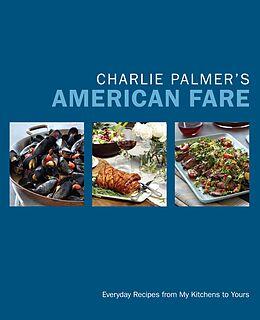 E-Book (epub) Charlie Palmer's American Fare von Charlie Palmer