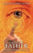 Kartonierter Einband Sins of the Father von Melissa Barker-Simpson