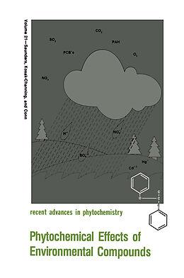 Kartonierter Einband Phytochemical Effects of Environmental Compounds von Eric E. Conn, Lynn Kosak-Channing, James A. Saunders