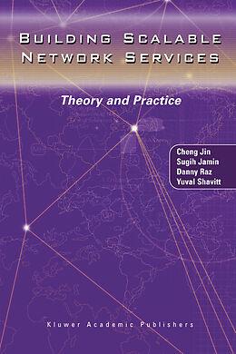 Kartonierter Einband Building Scalable Network Services von Sugih Jamin, Cheng Jin, Danny Raz