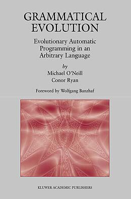 Kartonierter Einband Grammatical Evolution von Michael O'Neill, Conor Ryan
