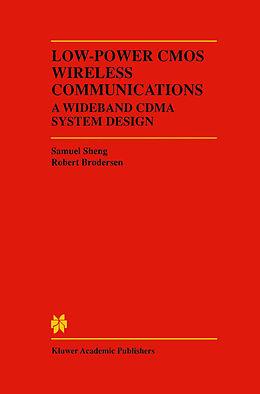 Kartonierter Einband Low-Power CMOS Wireless Communications von Robert W. Brodersen, Samuel Sheng