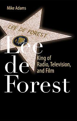 Kartonierter Einband Lee de Forest von Mike Adams