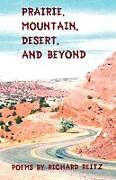 Kartonierter Einband Prairie, Mountain, Desert, and Beyond von Richard Reitz