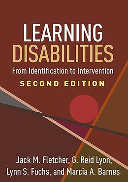 E-Book (epub) Learning Disabilities, Second Edition von Jack M. Fletcher, G. Reid Lyon, Lynn S. Fuchs