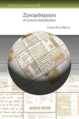 E-Book (pdf) Zoroastrianism von George Moore