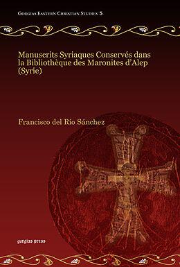 E-Book (pdf) Manuscrits Syriaques Conservés dans la Bibliothèque des Maronites d'Alep (Syrie) von Francisco del Río Sánchez