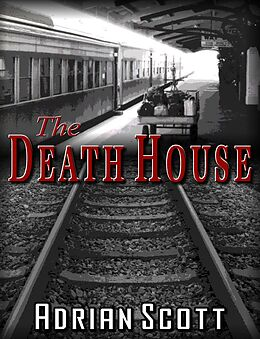 E-Book (epub) Death House von Adrian Scott