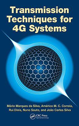 E-Book (epub) Transmission Techniques for 4G Systems von Mario Marques Da Silva, Americo Correia, Rui Dinis
