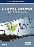 Fester Einband Handbook of Research on Sustainable Development and Economics von Ken D Thomas