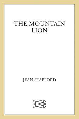 E-Book (epub) The Mountain Lion von Jean Stafford