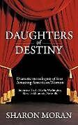 Kartonierter Einband Daughters Of Destiny von Sharon Moran
