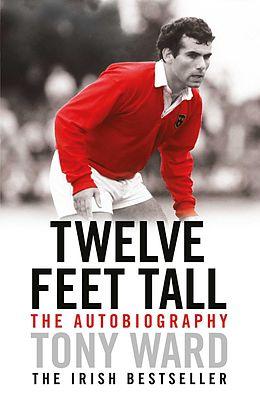 E-Book (epub) Twelve Feet Tall von Tony Ward