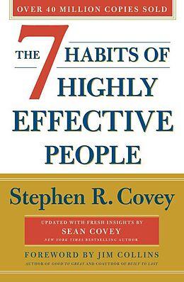 Kartonierter Einband The 7 Habits of Highly Effective People von Stephen R. Covey
