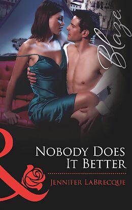 E-Book (epub) Nobody Does It Better von Jennifer LaBrecque