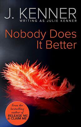 E-Book (epub) Nobody Does It Better von Julie Kenner