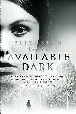 Kartonierter Einband Available Dark von Elizabeth Hand