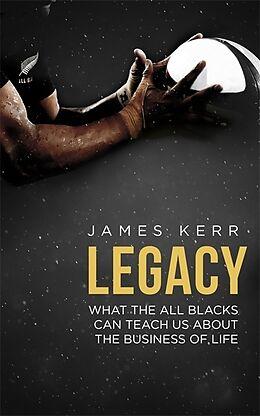 Couverture cartonnée Legacy de James Kerr