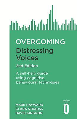 E-Book (epub) Overcoming Distressing Voices, 2nd Edition von Mark Hayward, David Kingdon, Clara Strauss