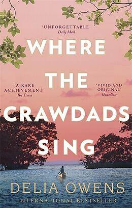 Kartonierter Einband Where the Crawdads Sing von Delia Owens