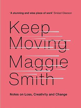 E-Book (epub) Keep Moving von Maggie Smith